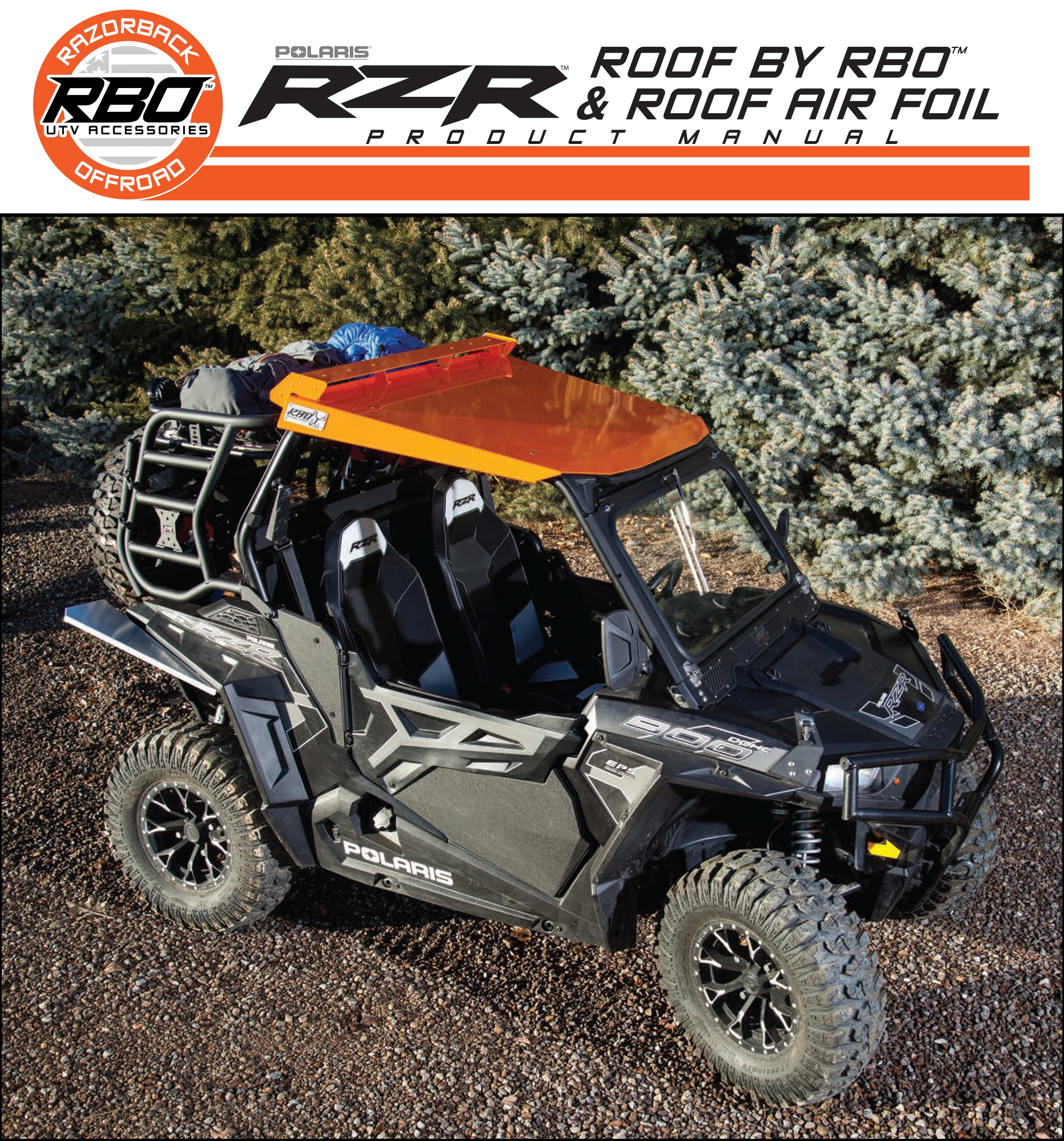 RBO Polaris RZR Roof and Air Foil Product Manual